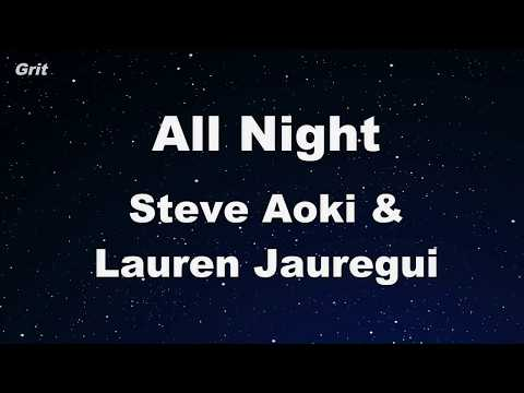 All Night - Steve Aoki x Lauren Jauregui  Karaoke 【No Guide Melody】 Instrumental