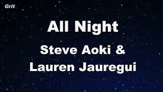 All Night - Steve Aoki x Lauren Jauregui  Karaoke 【No Guide Melody】 Instrumental