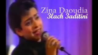 Zina Daoudia   3lach 3aditini       زينة الداودية - علاش عاديتيني