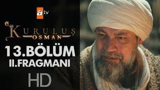 Kuruluş Osman 13. Bölüm 2. Fragmanı