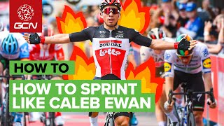 How To Sprint Like Caleb Ewan   GCN's Pro Cycling Tips