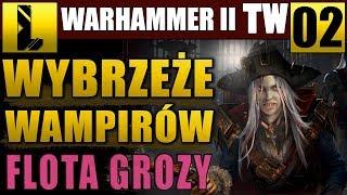 Ogniowa masakra ⚓Total War Warhammer II #02