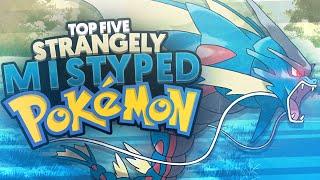 Top 5 Strangely Mistyped Pokemon