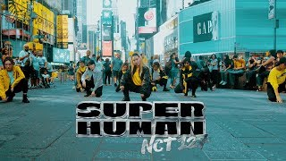 [KPOP IN PUBLIC CHALLENGE NYC] NCT 127 - 'SUPERHUMAN' Dance Cover by CLEAR & HARU