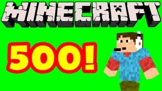 Minecraft - 500 Episodes!