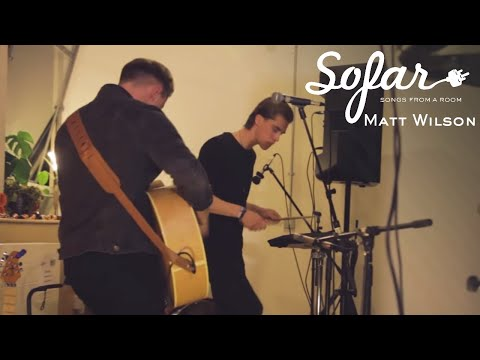 Matt Wilson - Take My Heart   Sofar Bristol