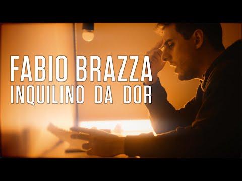 Fabio Brazza – Inquilino da Dor