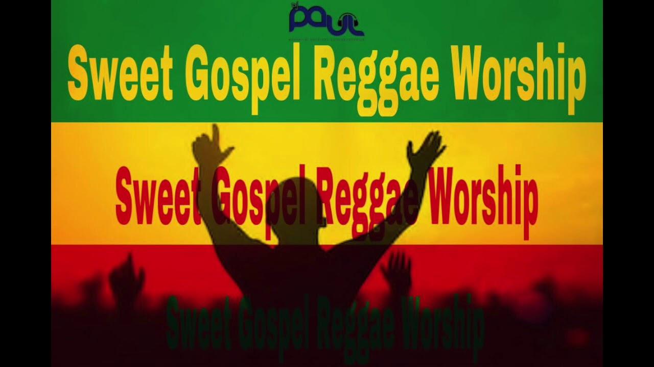 Sweet Gospel Reggae Worship Mix | Dj Paul | Over 1hr Hits