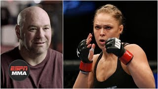 Dana White: Bringing Ronda Rousey, women's MMA to UFC was 'the best decision I ever made' | ESPN MMA