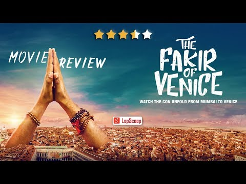 Movie Review | The Fakir Of Venice | LopScoop | Mp3