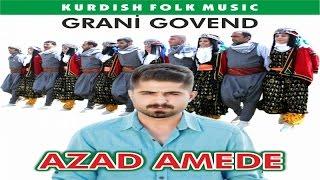 Video Azad Amede - Halay Govend Potpori Grani download MP3, 3GP, MP4, WEBM, AVI, FLV Juli 2018