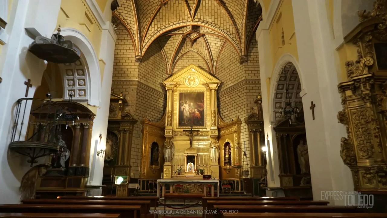 Iglesia Santo Tomé Toledo - YouTube
