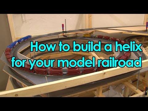 How to build a helix for your model railroad [Trainroom