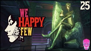 A Sea Change | ENDING | ACT 2 | We Happy Few | PACIFIST | PERMADEATH | PART 25