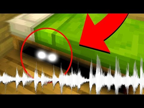 I'm hearing more noises under my bed in Minecraft.. (scared)