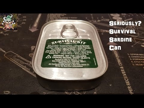 Seriously? Survival Sardine Can