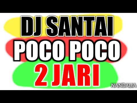 DJ SANTAI 2019 POCO POCO DUA JARI FULL BASS