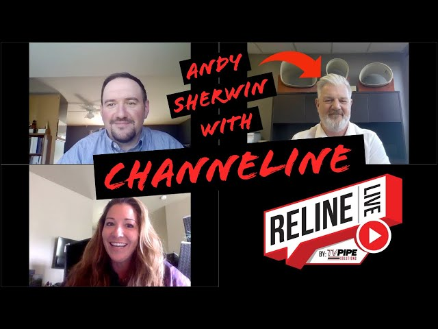 Reline LIVE with Don LeBlac and Andy Sherwin of Channeline