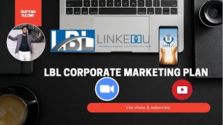 LBL Marketing Plan   Sufyan Kazmi   #networkmarketingpakistan #lbl #sufyankazmi #networkmarketing