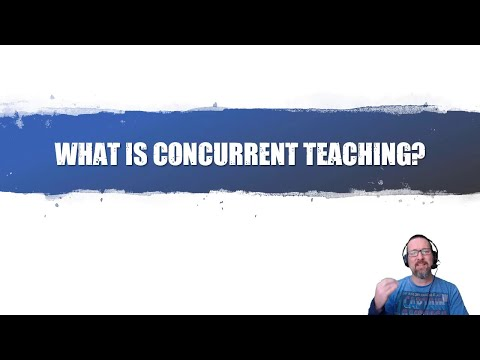 What is concurrent/simultaneous teaching?