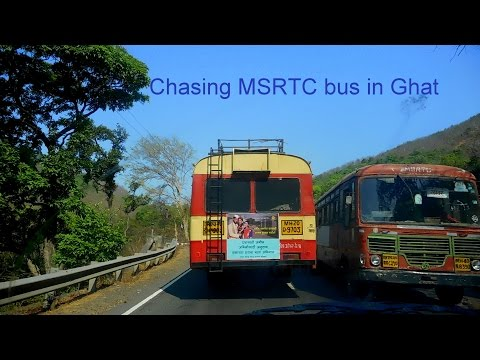 Chasing MSRTC bus in ghat | Maharashtra state road Transport