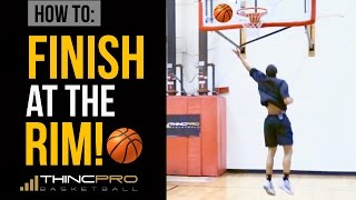 How to: FINISH at The Rim - Basketball Finishing Moves and Drills to SILENCE Defenders!