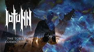 Iotunn – The Tower of Cosmic Nihility (OFFICIAL VIDEO)