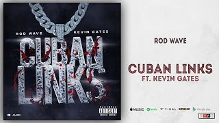 Rod Wave - Cuban Links Ft. Kevin Gates (Ghetto Gospel)