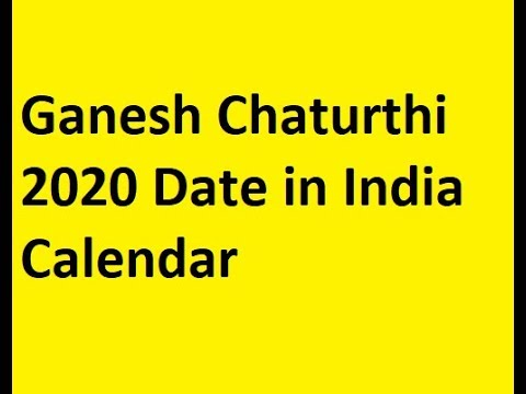 Ganesh Festival 2020.Ganesh Chaturthi 2020 Date In India Calendar Youtube