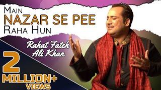 """""""Main Nazar Se Pee Raha Hun""""   Rahat Fateh Ali Khan   Ghazal   Virsa Heritage Revived"""