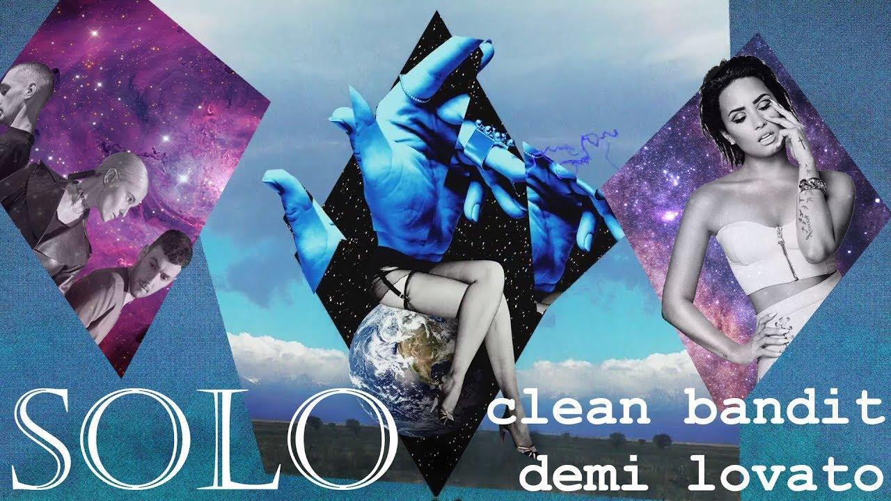 [Vietsub] Solo - Clean Bandit ft. Demi Lovato #1