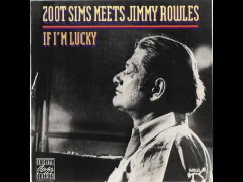 "Zoot Sims Meets Jimmy Rowles — ""If I'm Lucky"" [Full Album 1978]"