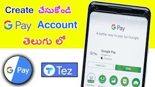 How to Create Google pay  TEZ  Account in Telugu by Mahi Tech Info