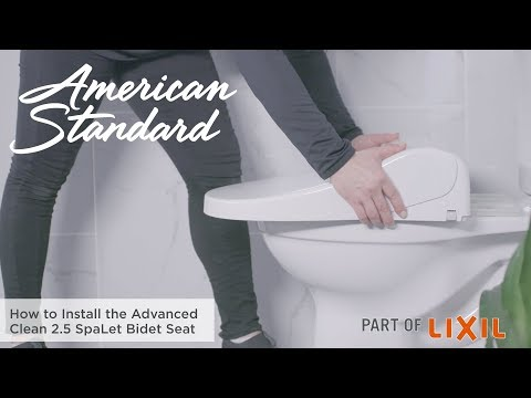 How To Install The Advanced Clean 2.5 SpaLet Bidet Seat By American Standard