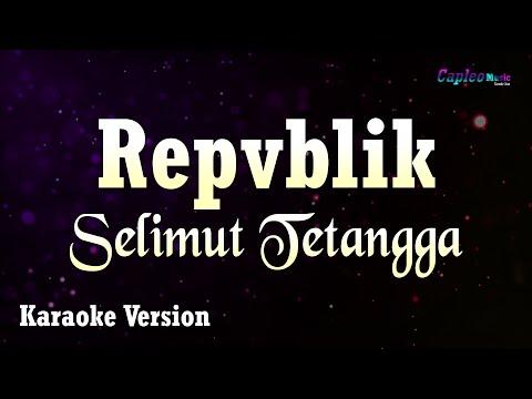 repvblik---selimut-tetangga-(karaoke-version)