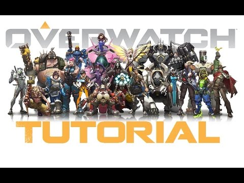 OVERWATCH : Tutorial & Trying out Classes