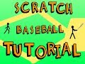 Scratch Baseball Easy Game Tutorial