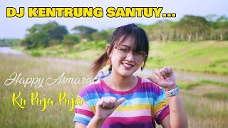 Download lagu Happy asmara ku puja puja MP3 kentrung santuy