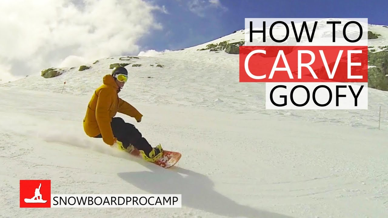 How to carve on a snowboard goofy youtube