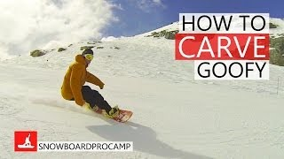 How to Carve on a Snowboard Goofy - How to Snowboard