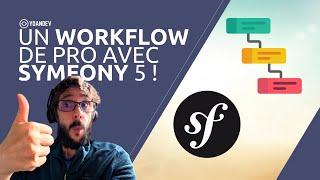 Miniature catégorie - Un Workflow de pro avec Symfony 5 !
