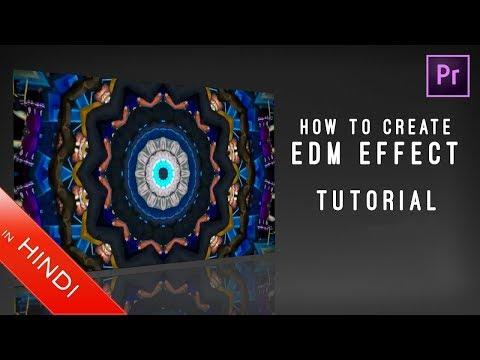 How To Create | EDM Effect | Premiere Pro | Tutorial | Music Video Mp3