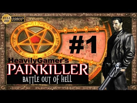 Painkiller Battle Out Of Hell PC Gameplay Walkthrough Level 1:Orphanage