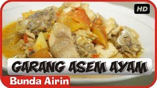 Garang Asem Ayam - Resep Masakan Indonesia Sehari Hari Bunda Airin