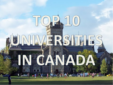 Top 10 Best Universities In Canada/Top 10 Universidades En Canada