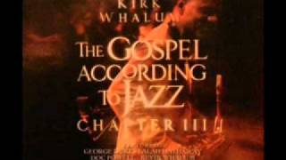 Kirk Whalum-- Because You Loved Me