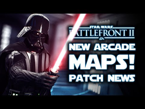 Star Wars Battlefront 2 - OFFICIAL UPDATE! New Arcade Maps, Patch Release Date!