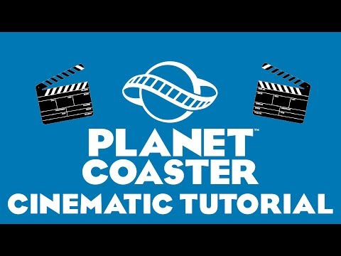 Cinematic & Kamerafahrten Tutorial auf Deutsch Planet Coaster