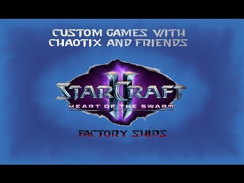 SC2: Custom Game - Factory Ships Fail Number 2