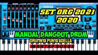 MANUAL DUT BAND (DRUMNYA PUNYA ADELLA)-SET ORG 2021 DAN 2020